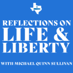Reflections on Life and Liberty